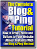 Thumbnail The Complete Blog And Ping Tutorial | eBook | + Mrr Resell Rights
