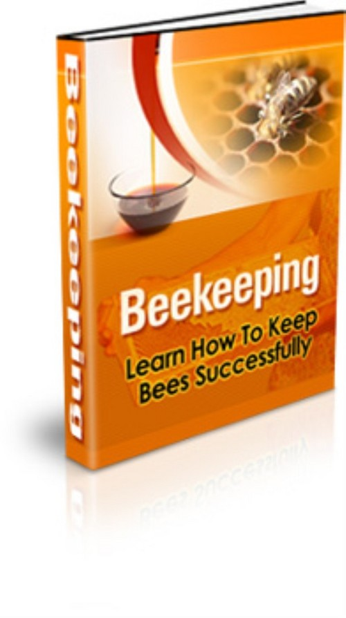 Product picture Bee Keeping  Learn How to Keep Bees Successfully | PDF |+ PLR
