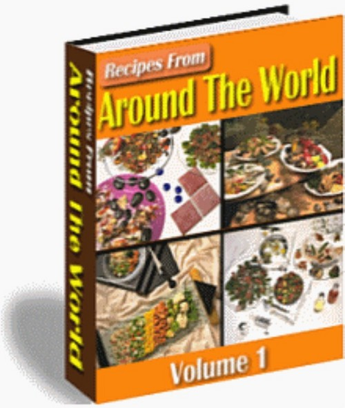 Product picture 500+ Recipes From Around The World eBook -Vol.1 + Resale Rights