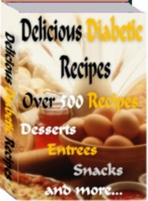 Product picture 500+ Delicioius Diabetic Recipes PDF eBook+ Resale Rights