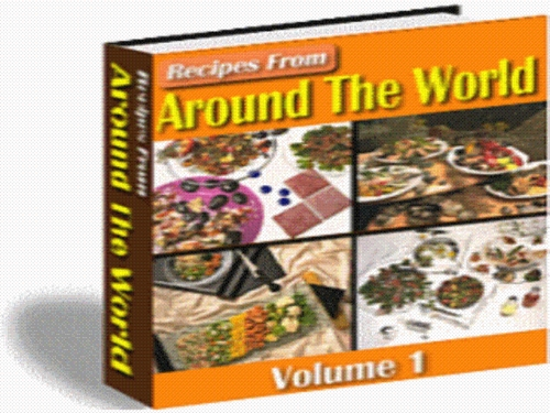 Product picture 500+ Recipes From Around The World Pdf eBook -Vol.1 + Resale Rights