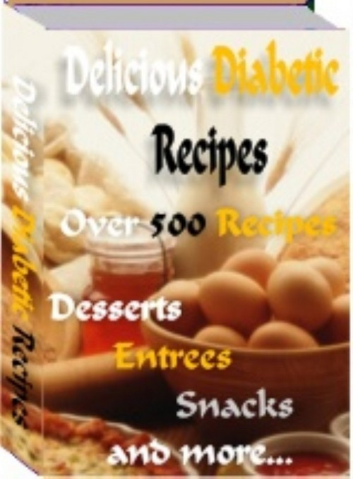 Product picture 500+ Diabetic Recipes -COOKING EBOOK - Plus Master Resell Rights | Only 75¢